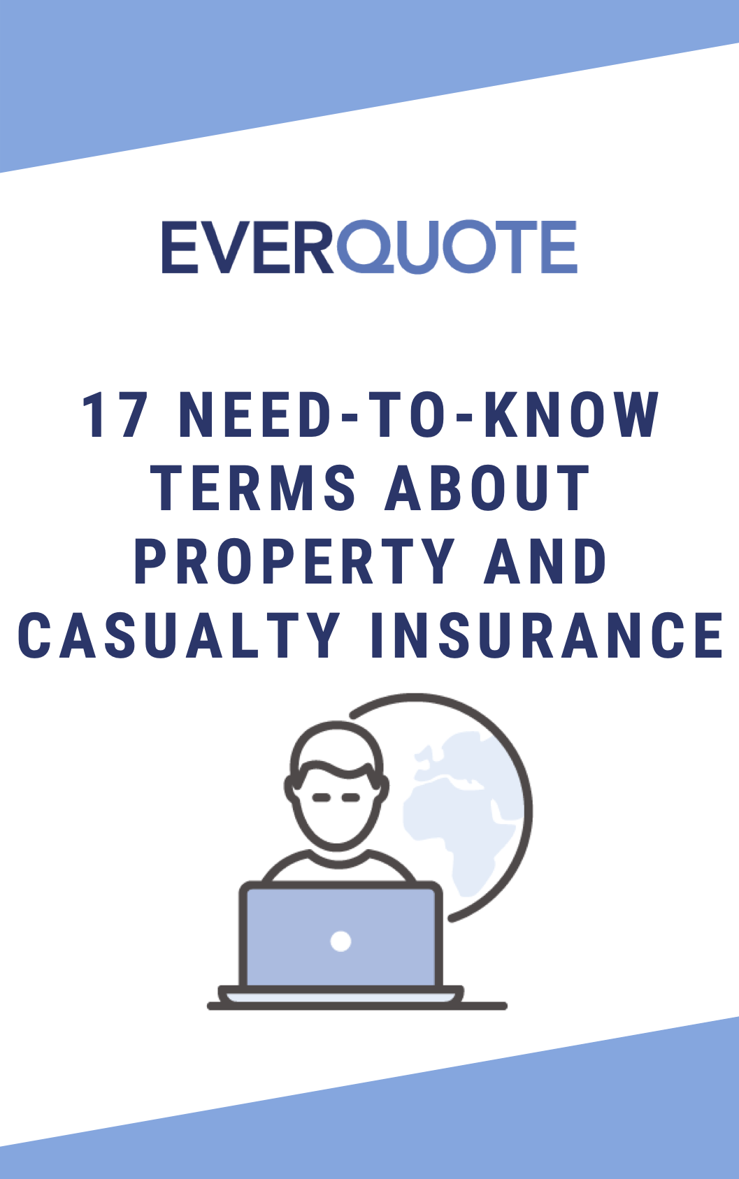 17 Need-to-Know Terms About P&C Insurance