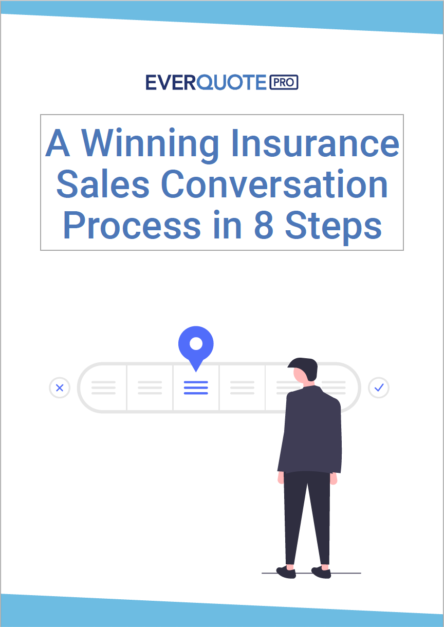 A Winning Insurance Sales Conversation Process in 8 Steps