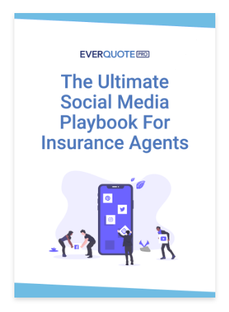 The Ultimate Social Media Playbook For Insurance Agents