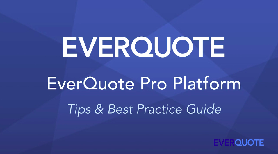 EverQuote Pro Platform: Tips & Best Practice Guide