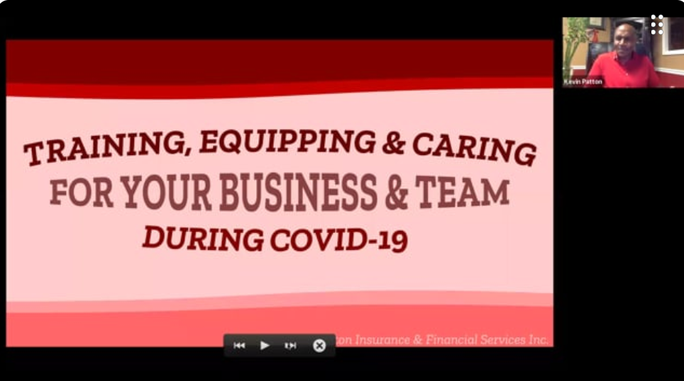 Training, Equipping, and Caring for our Business and Our Team During COVID 19 with Kevin Patton