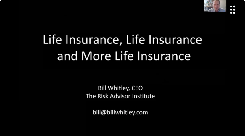 Life Insurance, Life Insurance and More Life Insurance! with Bill Whitley