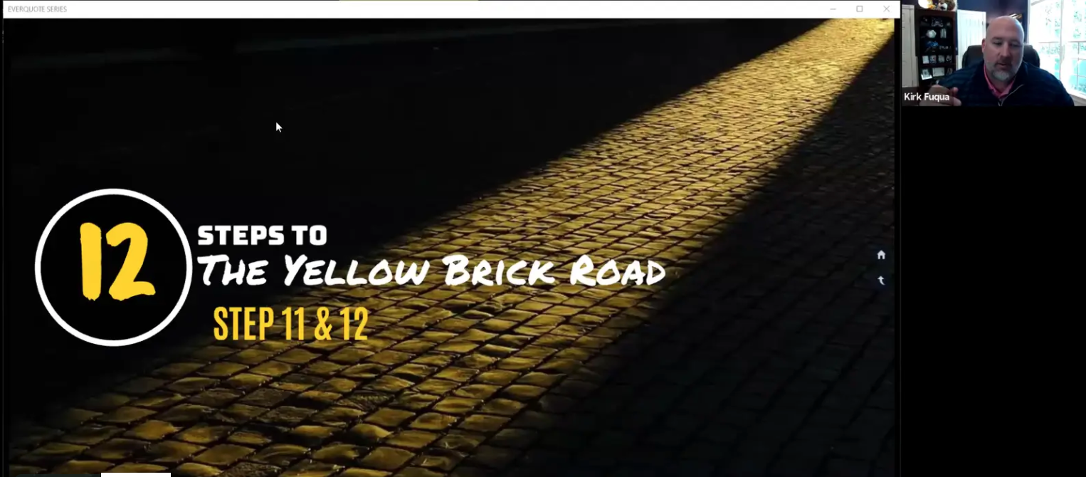 Insurance Sales Process: Part 6 (Yellow Brick Road Parts 11 & 12) with Kirk Fuqua