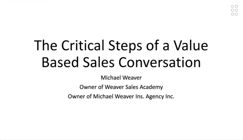 The Critical Steps of a Value Based Sales Conversation with Michael Weaver