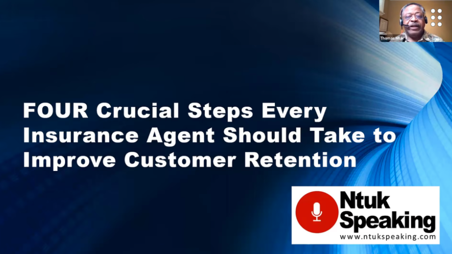 The 4 Crucial Steps Every Insurance Agent Should Take to Improve Customer Retention with Thomas Ntuk