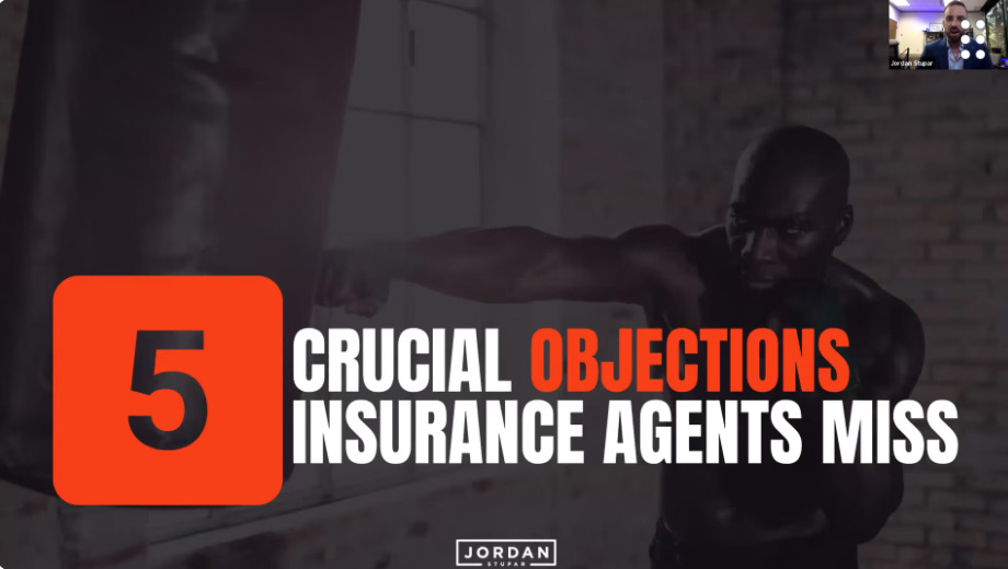 5 Crucial Objections Insurance Agents Miss (and How to Handle Them) with Jordan Stupar
